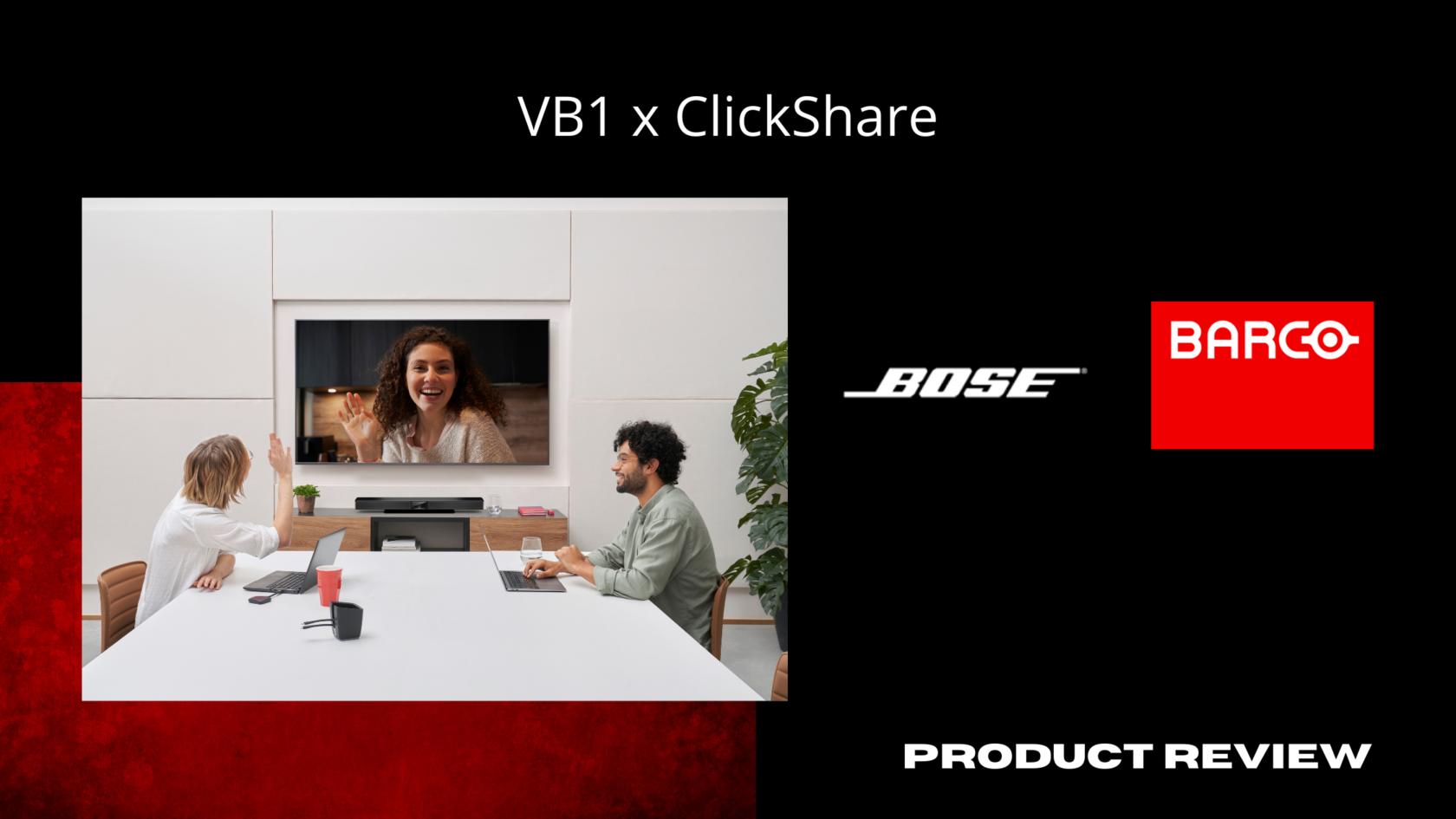 Bose Videobar™ VB1 & Barco ClickShare CX-30